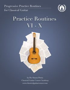 5 Practice Routines for Classical Guitar Book 2 (Beginner/Intermediate)