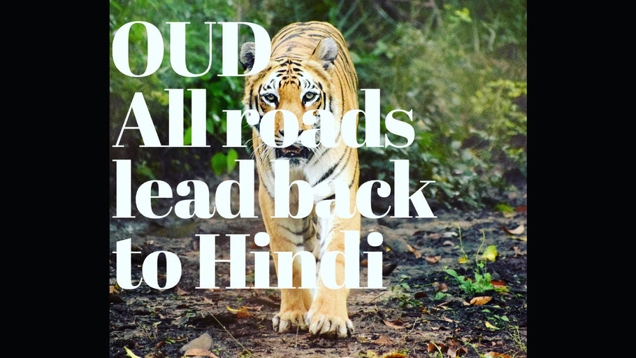 OUD - All roads lead back to Hindi