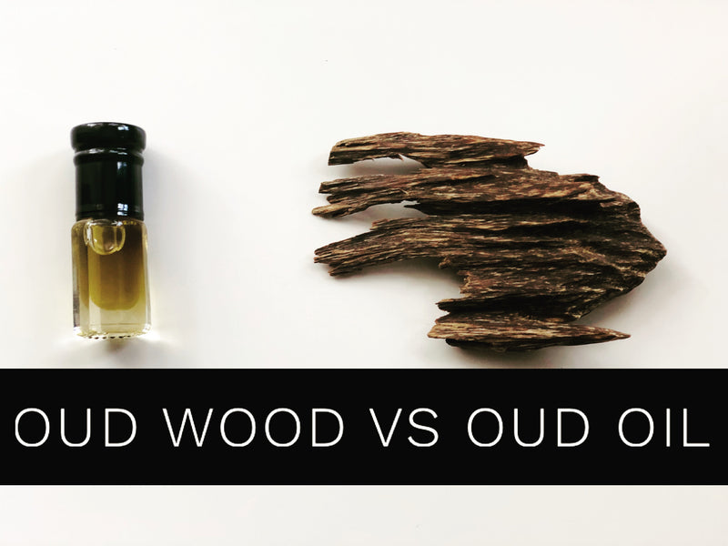 Oud wood vs Oud oil