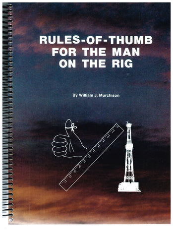 Rules-of-Thumb for the Man on the Rig