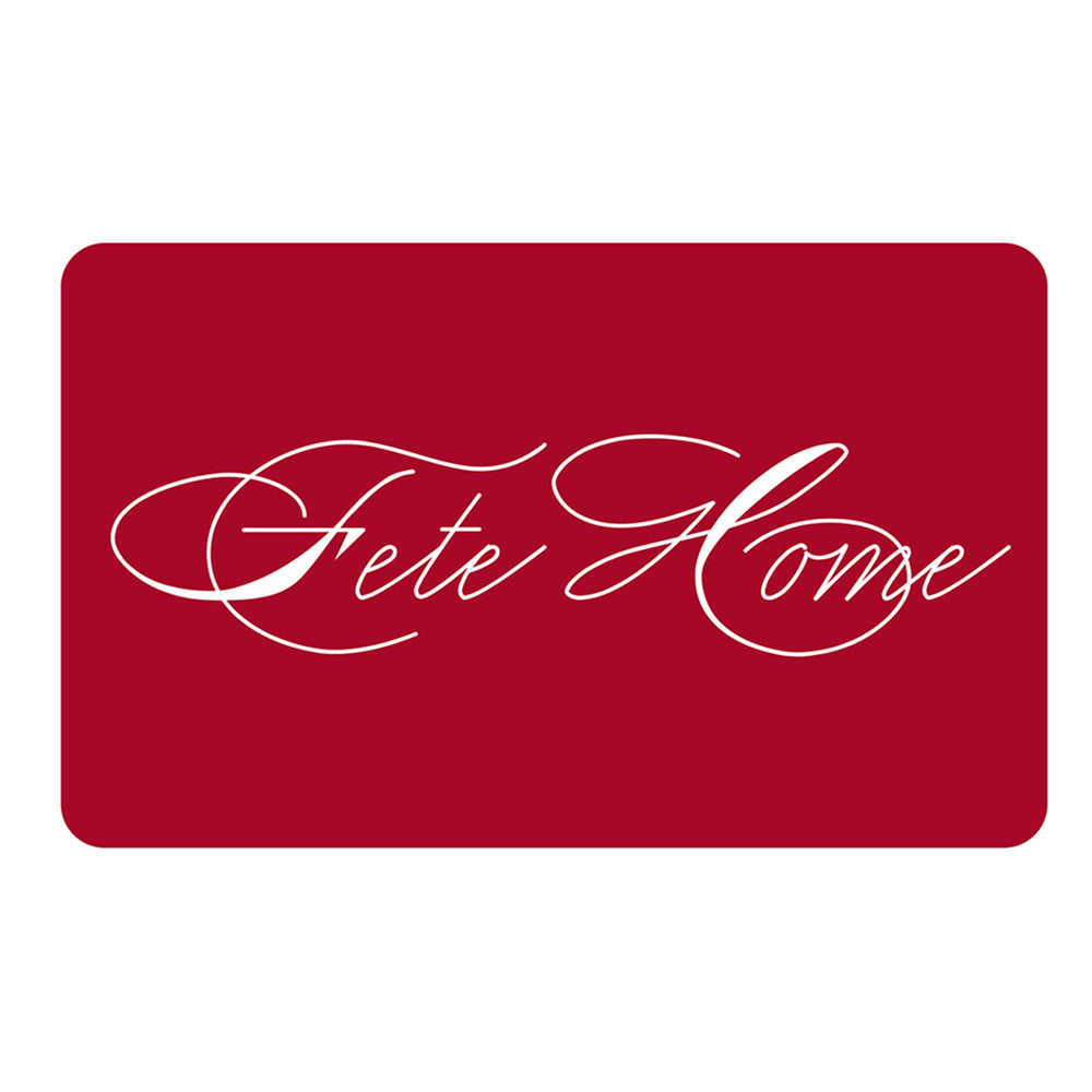 Fete Home Digital Gift Card