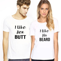 Couple Shirts I Like His Beard - I Like Her Butt T Shirts Matching shirt Anniversary Gift. 1pc