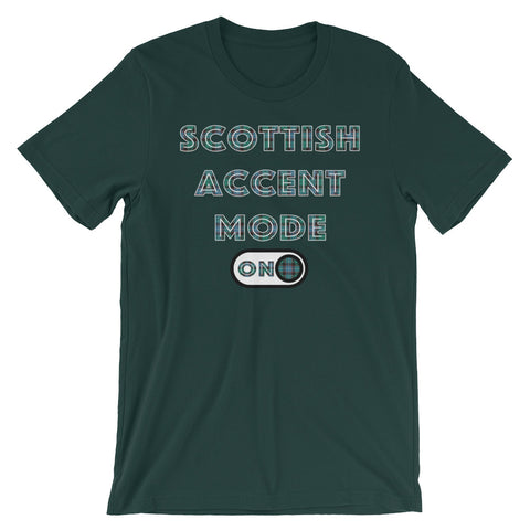 Scottish Accent Mode On Short-Sleeve Unisex T-Shirt
