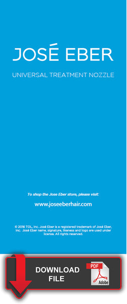 Jose Eber Universal Treatment Nozzle - Product Instructions