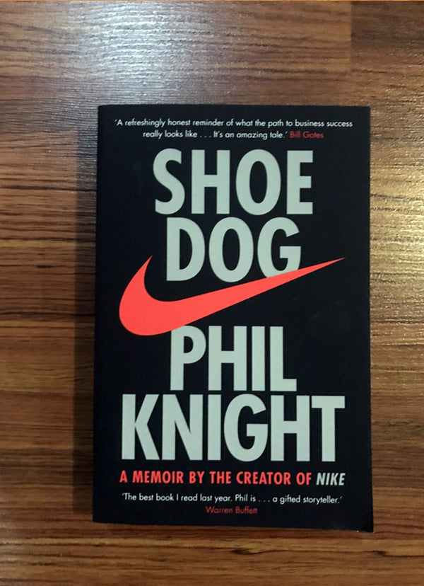 Shoe Dog by Phil Knight : History of NIKE
