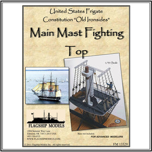 "MAIN MAST FIGHTING TOP DIORAMA (mast 18"" tall, yardarm 9"" long)"
