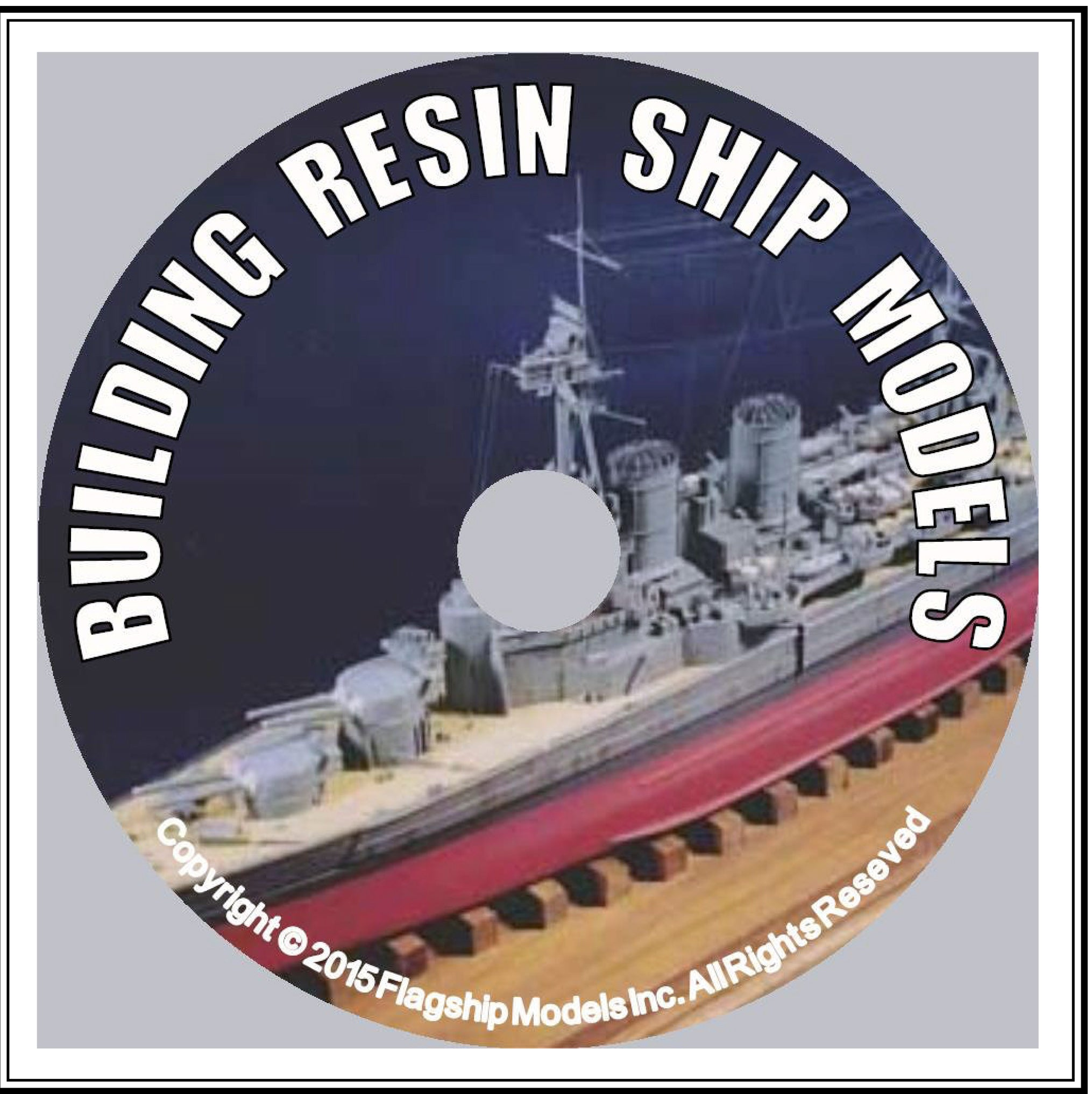 HOW TO CD: BUILDING RESIN SHIPS by Rusty White (6 pages)