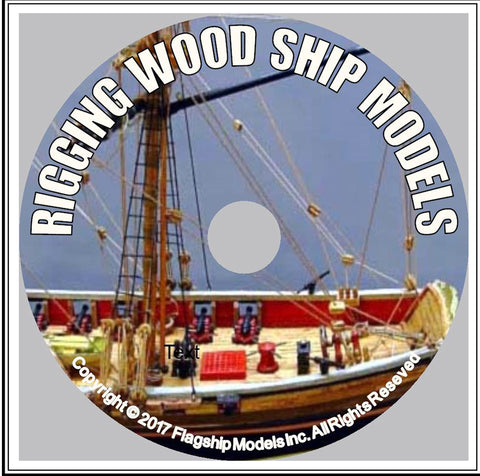 HOW TO CD: RIGGING WOOD SHIP MODELS by Greg Murphy (8 pgs.)