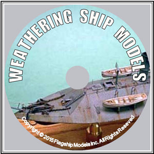 HOW TO CD: WEATHERING SHIP MODELS by Rusty White (7 pages)