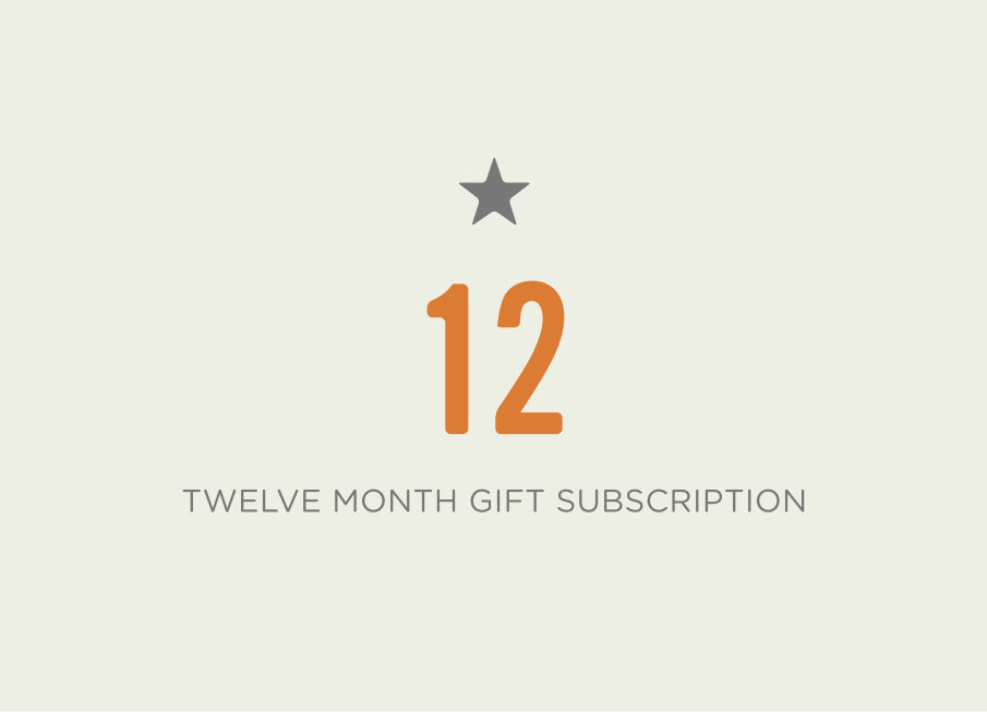 Twelve Month Gift Subscription
