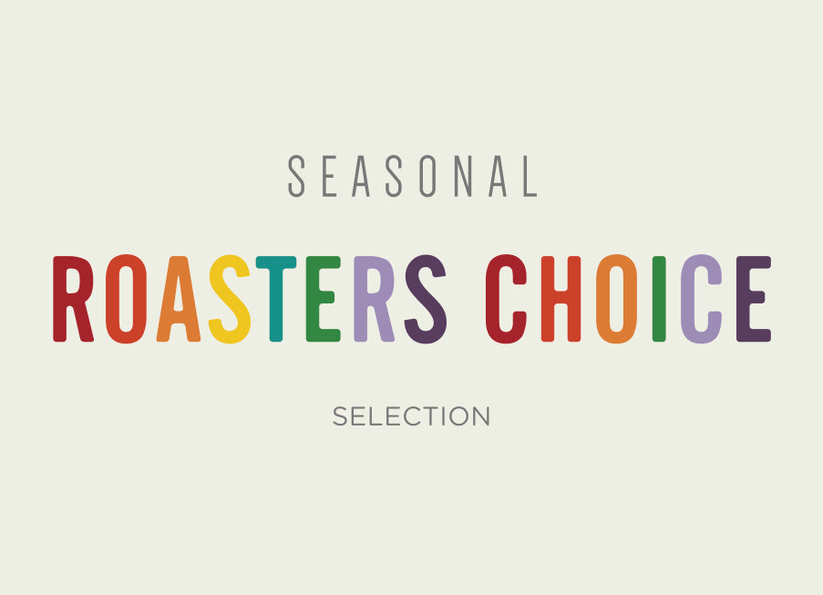 Roasters Choice  - 6 months subscription