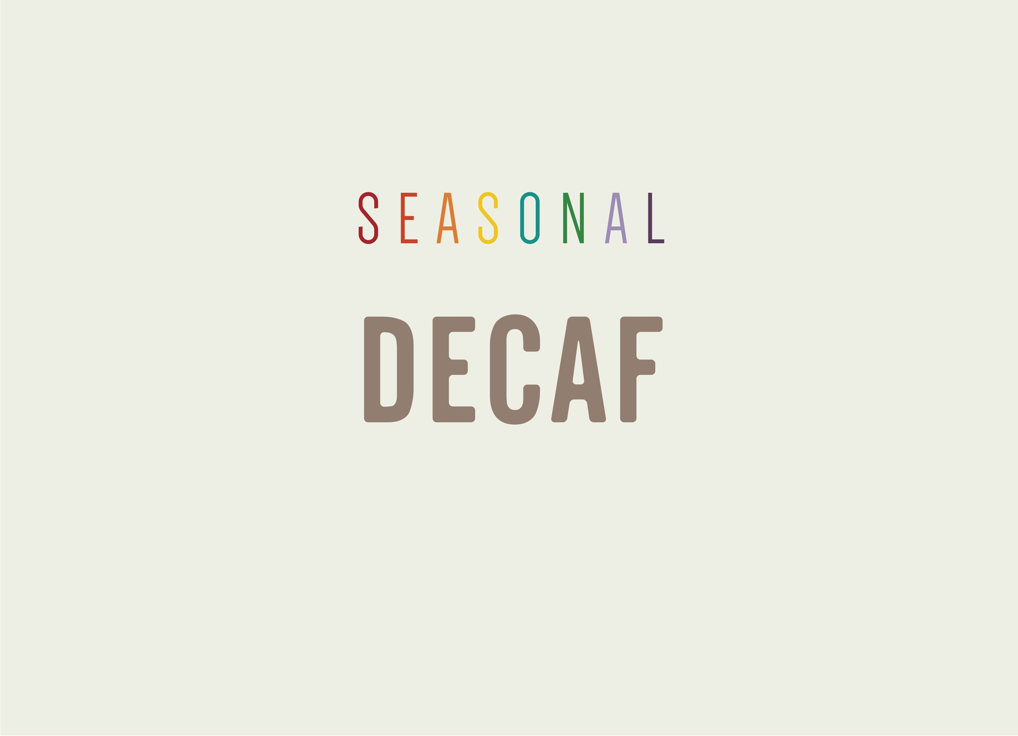 Seasonal DECAF - 3 months subscription