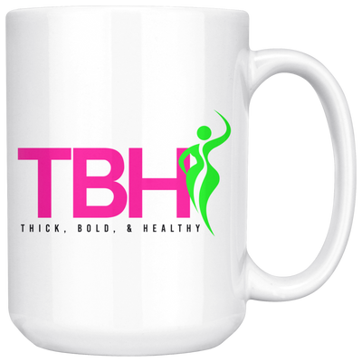 Thick, Bold, and Healthy Mug