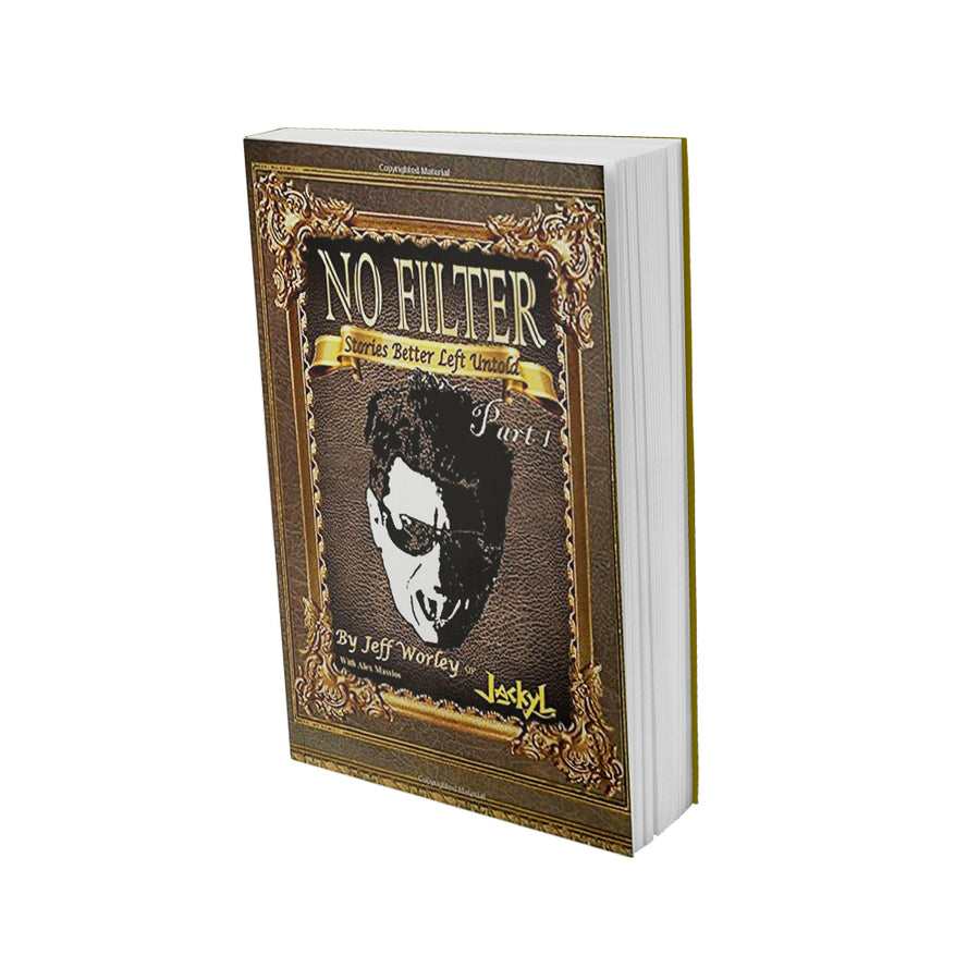 """No Filter...Stories Best Left Untold: PART 1"" (SIGNED COPY B&W)"