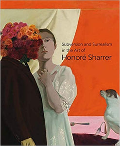 Subversion and Surrealism in the Art of Honoré Sharrer
