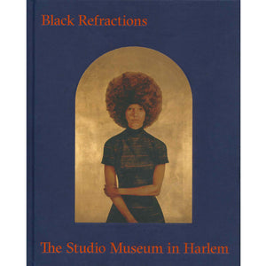Black Refractions: The Studio Museum in Harlem Exhibit Catalogue book Smith College Museum of Art SCMA