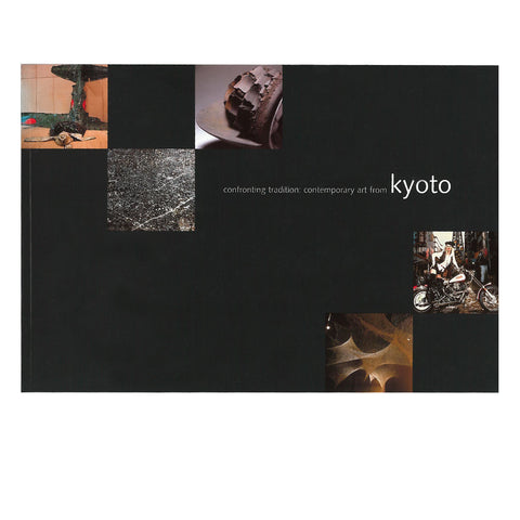 Confronting Tradition: Contemporary Art from Kyoto exhibit catalog exhibition catalogue Japan Japanese collection scma Smith College Museum of Art