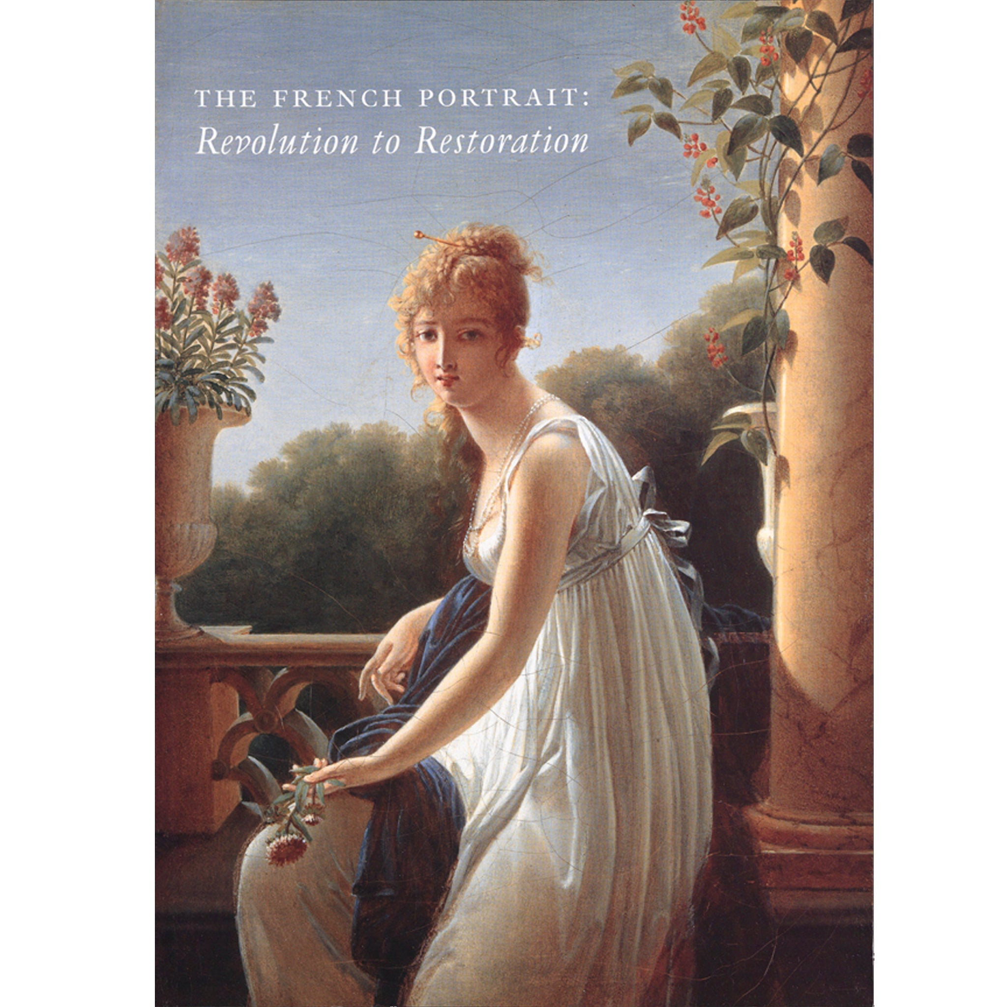 French revolution restoration paintings, drawings, sculptures, miniatures collection exhibit catalog exhibition catalogue scma smith college museum of art