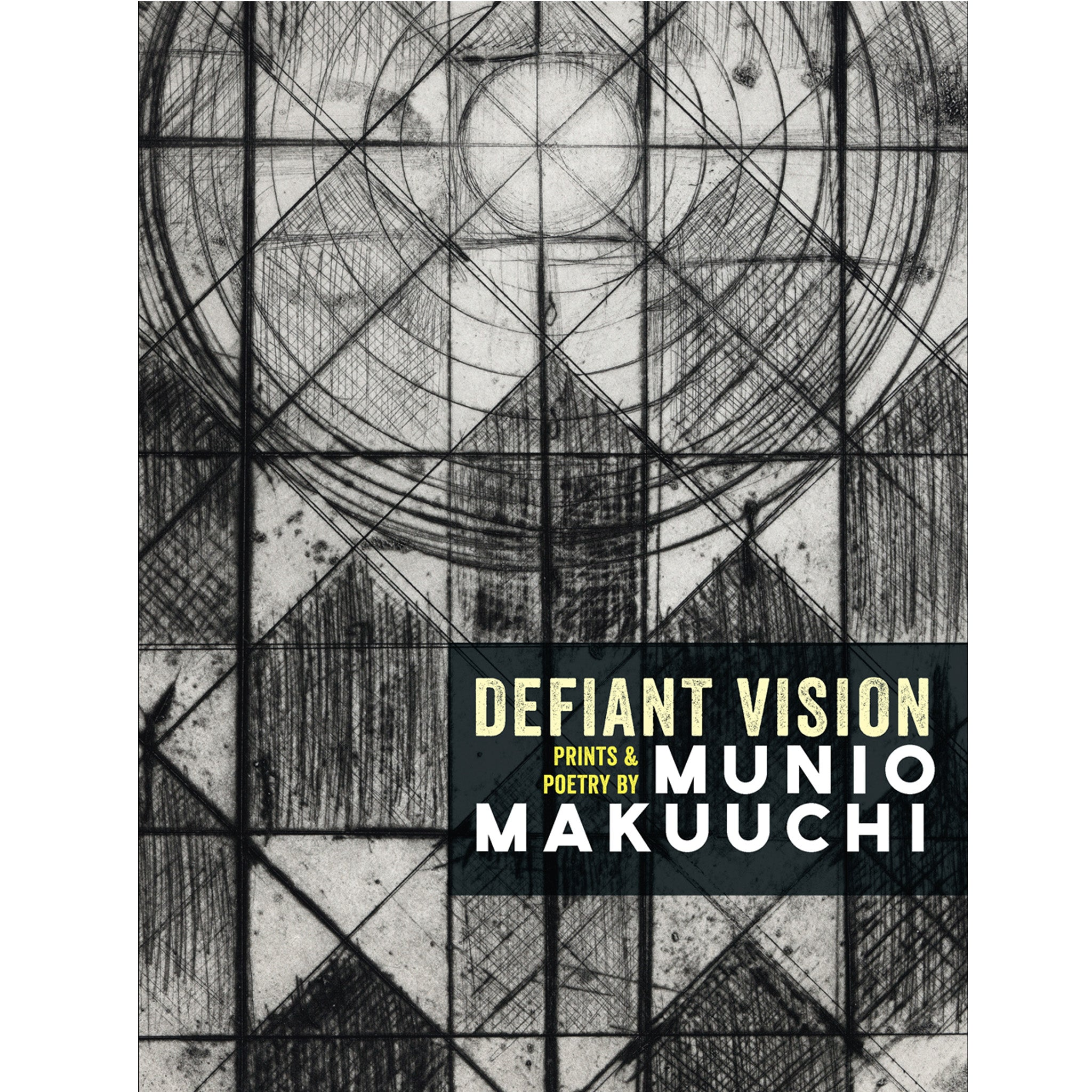 Defiant Vision: Prints & Poetry by Munio Makuuchi Japanese American exhibition catalogue exhibit catalog scma smith colege museum of art