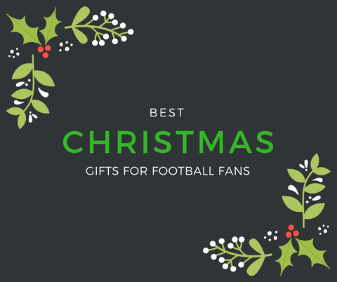 Best Christmas Gifts for Football Fans (Men, Women & Kids)