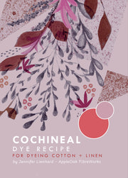 Cochineal Dye Recipe for Cotton & Linen