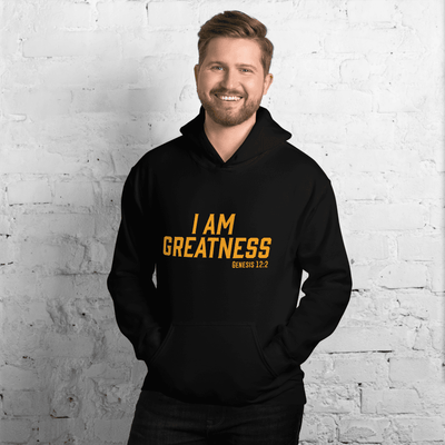 I AM Greatness Hoodie - Vision Apparel Inc.