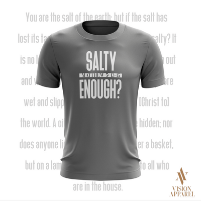 Salty Enough - Vision Apparel Inc.