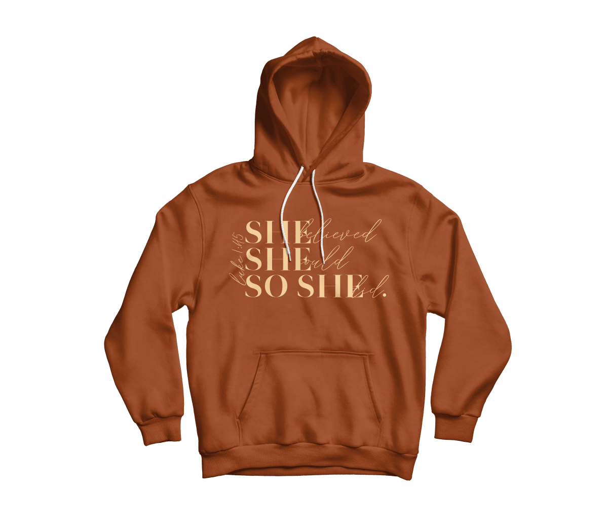 "She Believed Hoodie ""Pumpkin Spice"" - Vision Apparel Inc."