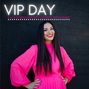 VIP Day - 6 Hour Growth Experience