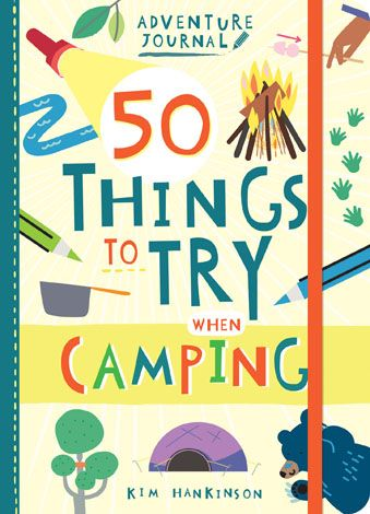 50 Things to Try When Camping