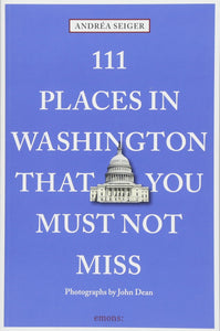 111 Places in Washington, DC