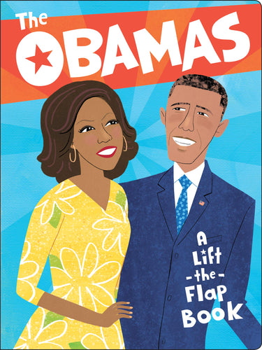 Obamas - A Lift the Flap Book