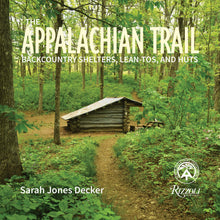 Load image into Gallery viewer, The Appalachian Trail: Backcountry Shelters, Lean-Tos, and Huts