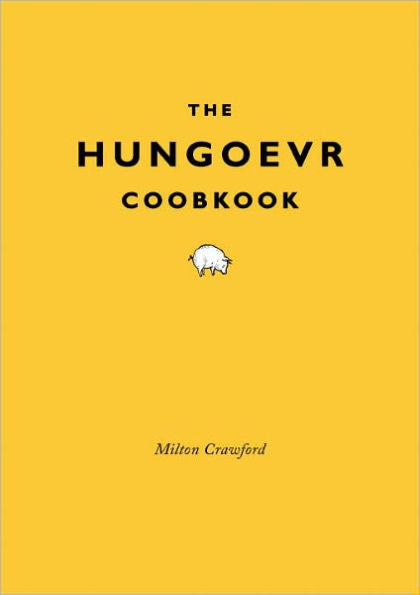 The Hungoevr Coobkook by Milton Crawford