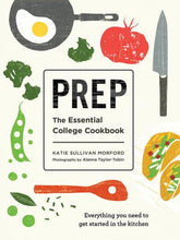 Load image into Gallery viewer, Prep: The Essential College Cookbook (Paperback)