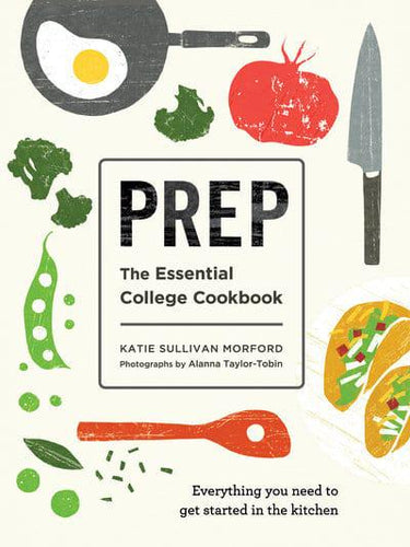 Prep: The Essential College Cookbook (Paperback)