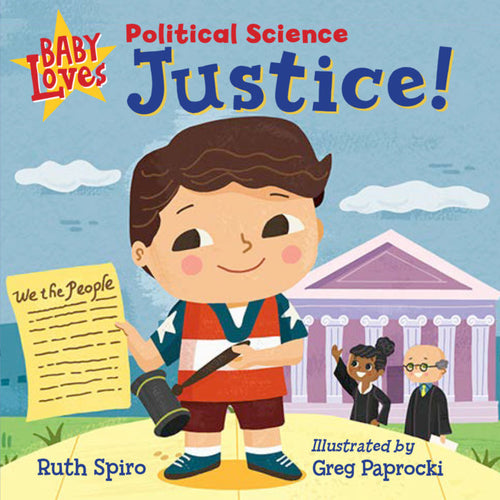Baby Loves Political Science: Justice!
