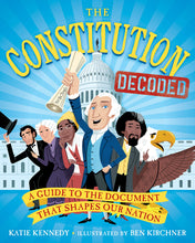 Load image into Gallery viewer, The Constitution Decoded: A Guide to the Document That Shapes Our Nation