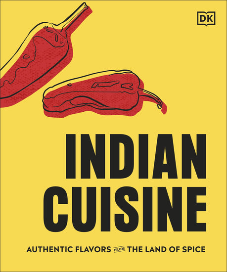 Indian Cuisine: Authentic Flavors From The Land Of Spice