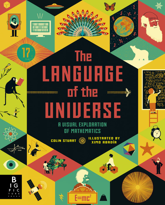 Language of the Universe: A Visual Exploration Of Mathematics