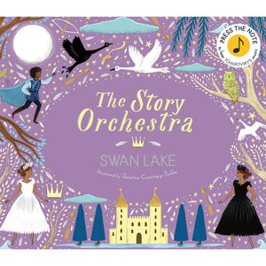 The Story Orchestra: Swan Lake Book