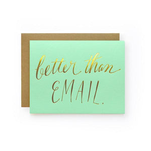 Better Than Email, Wild Ink Press