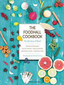 The Foodhall Cookbook: For The Love of Food