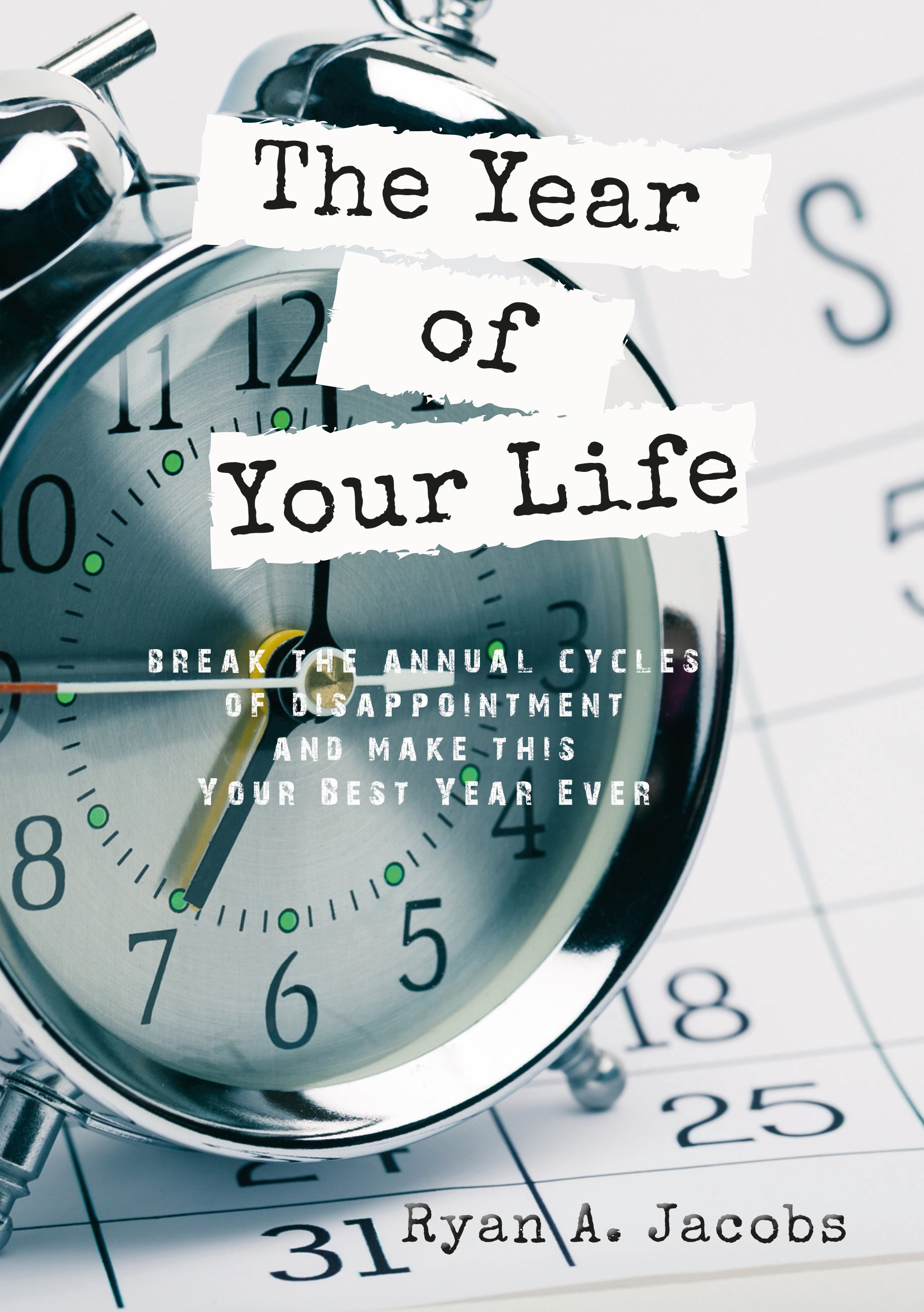 The Year Of Your Life