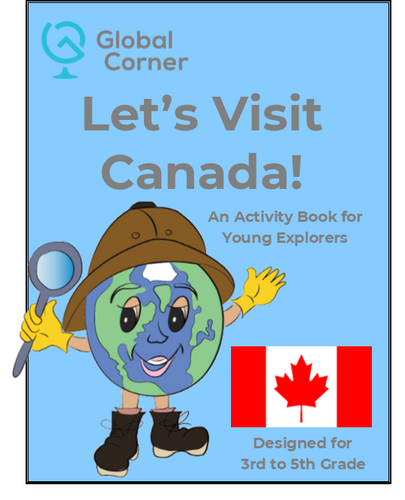 Let's Visit Canada - 3rd to 5th Grades