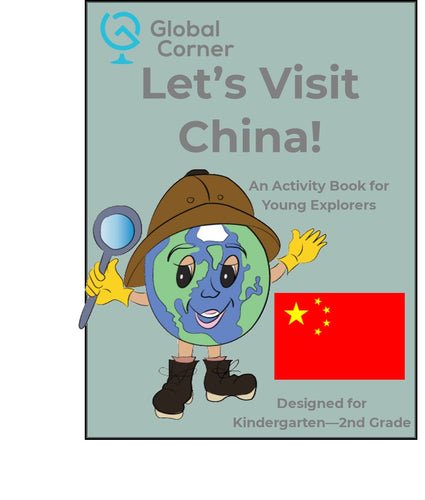 Let's Visit China - Kindergarten - 2nd Grade