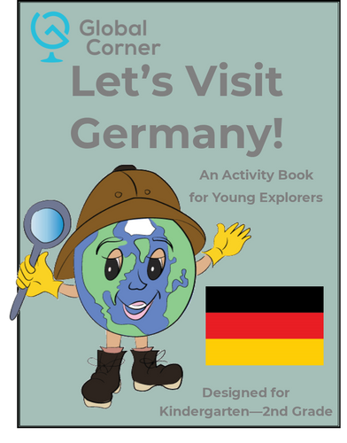 Let's Visit Germany - Kindergarten - 2nd Grade