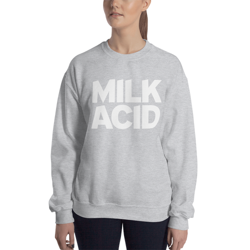 Milk Acid Unisex Sweatshirt, Jumper, Stroke of Genius Group, Stroke of Genius Group