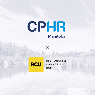 RCU Partners with CPHR Manitoba to bring cannabis education to the workplace