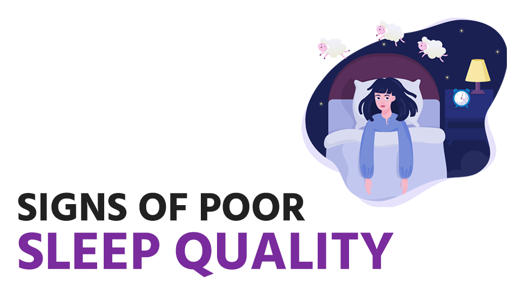 Signs of poor sleep quality